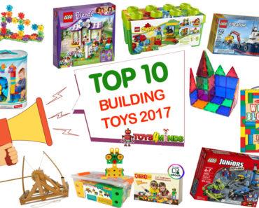 Best Building Toys 2017