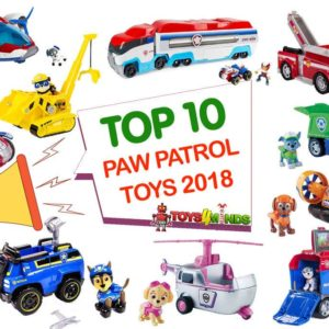 Best PAW Patrol Toys 2018