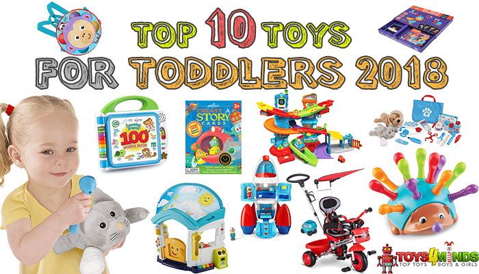 Best Toys for Toddlers 2018-2019
